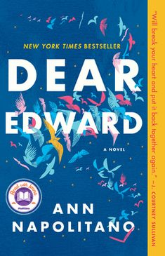 Review: Dear Edward How Do You Find, Learn To Love, Book Club List, Good Books, Books To Read, Jenna Bush Hager, Unexpected Pregnancy, Learning To Love Again, Losing Friends