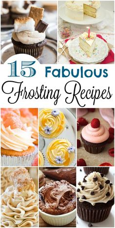 15 fabulous frosting 15 fabulous frosting recipes from fun to fruity and those foundation recipes you just have to have! Perfect for cakes cupcakes cookies and more! Cake Frosting Recipe, Cupcake Frosting, Cupcake Cakes, Cream Frosting, Cup Cakes, Cupcake Recipes, Baking Recipes, Dessert Recipes, Ark Recipes
