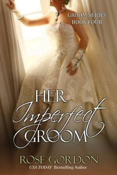 Her Imperfect Groom (Groom Series Book 4), http://www.amazon.com/dp/B0073VRQSS/ref=cm_sw_r_pi_awdm_ig2fvb160XV35