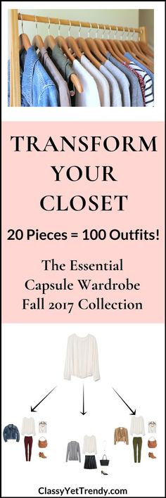 The Essential Capsule Wardrobe: Fall 2017 Collection - Transform your closet with just 20 clothes and shoes! Find out how to create your own capsule wardrobe, 100 outfit ideas, travel packing guide and more.