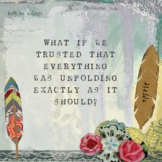 Unfolding is a part of my Quotes series. For me, there is so much peace on the other side of this question.