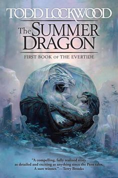 The Summer Dragon (Evertide #1)  by Todd Lockwood at the Reading Cafe:  http://www.thereadingcafe.com/the-summer-dragon-by-todd-lockwood-a-review/
