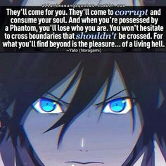 Quote by Yato, Noragami Noragami Anime, Yato X Hiyori, Manga Anime, Otaku Anime, Anime Art, Sad Anime Quotes, Manga Quotes, Dalai Lama, Death Note