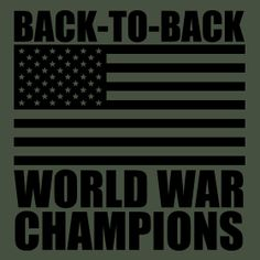 USA Back to back world war champions T-Shirt  Funny geek nerd cool retro tshirt