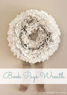 Learn how to make this beautiful and full-looking book page wreath, plus get the details for making 14 other DIY wreaths for the holidays!