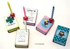 Schachtelgrüße Love, ohne dich..., Geburstag, viel Glück, Eulalia - Auswahl,  Streichholzschachtel    Ein kleines Licht mit großer Wirkung für Lieb...