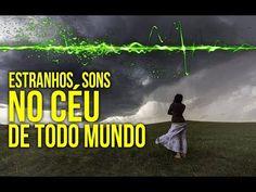 Realidade em TV: Estranhos Sons, no Céu de Todo Mundo