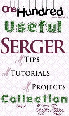 100+ Serger Links: Serger Tips, Serger Tutorials, Serger Books, Serger Videos... Everything you need, all in one post (available in PDF too!)... only on http://SergerPepper.com