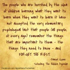 All people learn what is important to them and forget the rest. Education Quotes, Kids Education, Alternative Education, Life Learning, Educational Websites, School Quotes, Home Schooling, School Fun, Teaching Kids