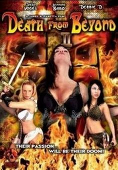 Death From Beyond 2    - FULL MOVIE - Watch Free Full Movies Online: click and SUBSCRIBE Anton Pictures  FULL MOVIE LIST: www.YouTube.com/AntonPictures - George Anton -   Nefratis is back and continuing her murderous rampage through time. Haremka must restore the memories of Robin and John before Nefratis and her army of seductive reincarnated vixens plunge the world into eternal damnation.