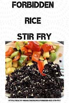 but have you eaten black forbidden rice stir fry? Try this simple complete meal dish and you will want to make it over and over. Stir Fry Rice, Veggie Stir Fry, Healthy Stir Fry, Black Rice, Gluten Free Rice, Stir Fry Recipes, Ancient China, Emperor, Food Dishes