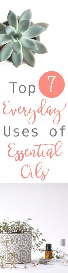 One of the amazing things aboutessential oilsis that each single essential oil can have so many different uses and benefits. Since there are so many great ways to use these natural tools, many people don't know where to start. Read the top 7 everyday uses of essential oils or pin for later! // www.simplyreeni.com