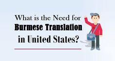 What is the Need for #BurmeseTranslation in #UnitedStates?  #burmese #language #translation