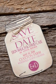 LOVE this mason jar Save the Date
