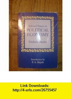 Selected essays in political economy