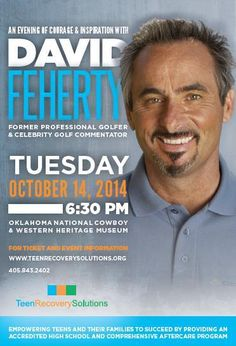 Join us for an Evening of Courage & Inspiration on Oct. 14 with show host and former golfer, David Feherty. He will share stories of #recovery and #hope with a comedic spin. Benefits #teens recovering from substance abuse disorders and their families.