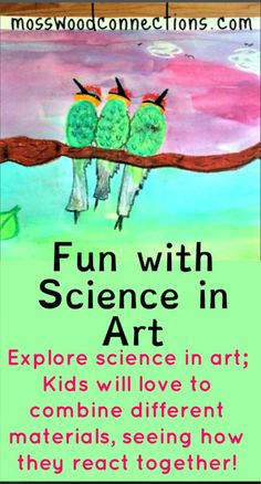 Fun with Science in Art- Explore how different materials react when they are combined together