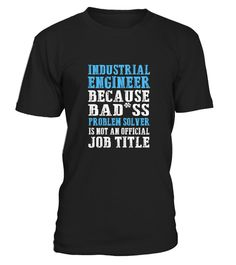# Industrial Engineer Gift  Engineering .  HOW TO ORDER:1. Select the style and color you want:2. Click Reserve it now3. Select size and quantity4. Enter shipping and billing information5. Done! Simple as that!TIPS: Buy 2 or more to save shipping cost!Paypal | VISA | MASTERCARDIndustrial Engineer Gift  Engineering t shirts ,Industrial Engineer Gift  Engineering tshirts ,funny Industrial Engineer Gift  Engineering t shirts,Industrial Engineer Gift  Engineering t shirt,Industrial Engineer Gift…