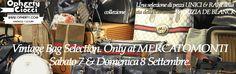 Vintage Bags Selection di OPHERTY & CIOCCI - MercatoMonti, Sabato 7 & Domenica 8 Settembre  https://www.facebook.com/events/513485952061186/