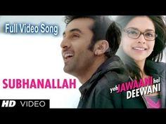 ▶ Yeh Jawaani Hai Deewani  - Subhanallah