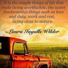 The Little House on the Prairie Wisdom . . .