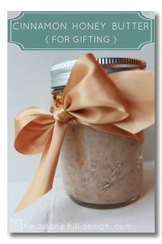 whole food holiday gift: cinnamon honey butter {by Fieldstone Hill Design dot com}