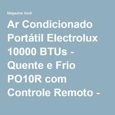 Ar Condicionado Portátil Electrolux 10000 BTUs - Quente e Frio PO10R com Controle Remoto - Magazine Siarra