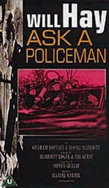 ASK a POLICEMAN (1939) ●彡 WILL HAY | The mirthful adventures of Police-Sergeant Samuel Dudfoot and his two constables, Albert Brown and Jeremias Harbottle, who stage a fabricated crime-wave to save their jobs---and then find themselves involved in the real thing.