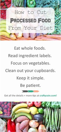 Feeling overwhelmed with cleaning up your diet? Check out how I did it! | How to Cut Processed Food From Your Diet | Crafty Coin #cleaneating #realfood #diet #lifestyle