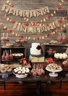 Good idea for the theme for a wedding shower, bridal shower, engagement party, etc. I thought some of this was cute for fall wedding/shower Fall Wedding Desserts, Fall Desserts, Dessert Ideas For Wedding, Engagement Party Desserts, Fall Engagement Parties, Engagement Brunch, Thanksgiving Wedding, Thanksgiving Banner, Wedding Sweets