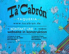 TA'CABRON________TAQUERIA____________________________BERLIN kreuzberg et Friedrichain