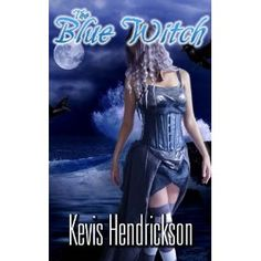 The Blue Witch (Kindle Edition)  http://www.amazon.com/dp/B005A7AHO2/?tag=pininterests-20