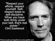 32 clint eastwood quote acting acting quotes clint Respect Quotes, Leadership Quotes, Wisdom Quotes, True Quotes, Great Quotes, Motivational Quotes, Inspirational Quotes, Happiness Quotes, Daily Quotes