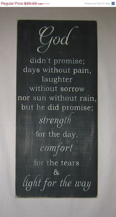 ON SALE God  didn't promise days without pain by CottageSignShoppe, $51.00 god strength quotes, inspiration, gift ideas, gifts, love sayings, laughter, light, true stories, keep the faith