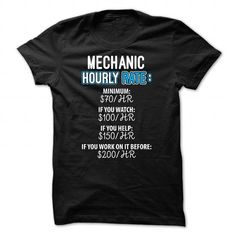 Mechanic Hourly Rate - #inexpensive gift #hostess gift. WANT IT => https://www.sunfrog.com/Funny/Mechanic-Hourly-Rate.html?68278