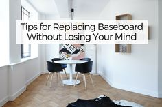 Tips for Replacing Baseboard Without Losing Your Mind