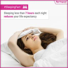 #Springwel #SleepingFact : Are you sleeping less than seven hours per #night ? If yes then let you know how it affects your life. It reduces your productivity & affects the communication & learning skills.
