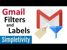 How to Use Gmail Filters and Labels (Tutorial) - YouTube