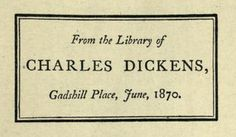 charles dickens bookplate dated 1870 (the year of his death)