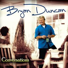 Autographed Conversations CD by Bryan Duncan - Dating all the way back to his time with the pioneering Sweet Comfort Band, Bryan Duncan has possessed one of the best blue-eyed soul vocal foundations in all of Christian music. Well over 30 years later, he's still going strong throughout Conversations, and although it's not on a major record label, the production quality and ultratight instrumentation has no trouble fitting right alongside past album classics like Mercy and Blue Skies. Aside…