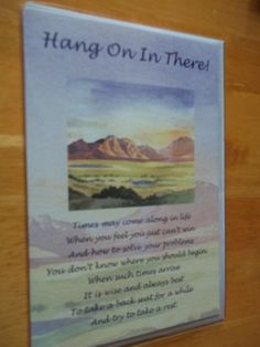 GREETING CARD, HANG ON IN THERE, WITH ENVELOPE