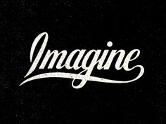 Imagine by Nathan Yoder