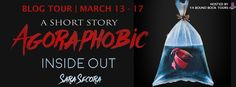 Agoraphobic: Inside Out by Sara Secora Review   Agoraphobic: Inside Out  by Sara Secora  A short story - 11 pages  Release Date: January 30th 2017  Summary from Goodreads:  28-year-old Kade hasn't been able to make it past his sidewalk in eight years. In this chilling short story you will be given a glimpse into the inner workings of his mind as he goes through the process of trying to face his irrational but very real fears. Experience firsthand what goes on in an Agoraphobic's mind and…