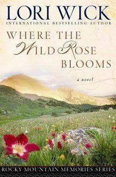 where the wild rose blooms lori wick - Google Search