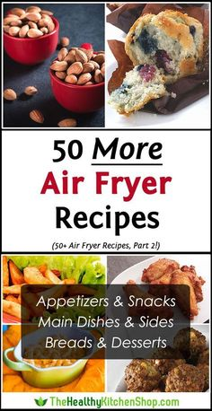 50 More Air Fryer Recipes at http://thehealthykitchenshop.com #airfryer #airfryerrecipes