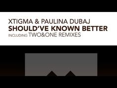 "Beatport: http://btprt.dj/Z95hB2    Master of intricate & forward thinking trance music producer Chris Bolton aka Xtigma is back with a new Vocal track collaborating. This time with Dutch singer songwriter - Paulina Dubaj (pronounced Dubai - like the city-state in the United Arab Emirates) and this is her Trance debut. ""Should've Known Better"" is ..."
