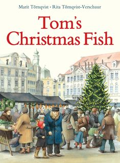 Buy Tom's Christmas Fish by Rita Tornqvist-Verschuur at Mighty Ape NZ. The traditional Christmas meal in Prague isn't turkey or ham, but a special kind of Christmas fish. On Christmas Eve, Tom chooses his live fish at th. Christmas Books For Kids, Christmas Eve, Tom Love, Prague Old Town, Language And Literature, Three Kids, Carp, Mini Books, Christmas Traditions