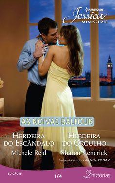 As noivas Balfour - 2 histórias: Herdeira do escândalo de Michele Reid e Herdeira do orgulho de Sharon Kendrick (Jessica Minissérie 15)