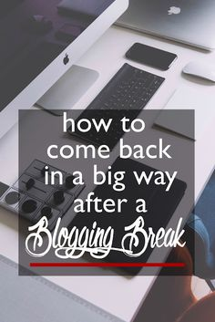 How to Come Back in