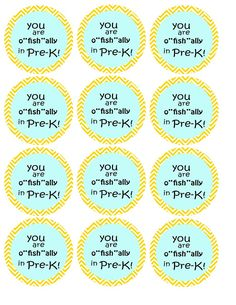 """You are o""""fish""""ally in pre-k! Mini chevron circle tags. Tie them with cute ribbon onto bags of goldfish crackers or fish gummies for the first day of pre-k!"""